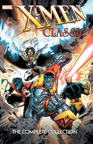 (X-Men Classic: The Complete Collection Vol.)