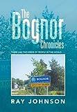 The Bognor Chronicles, Ray Johnson, 1493101609