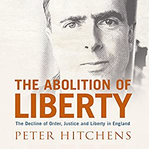 The Abolition of Liberty Audiobook