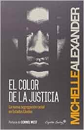 El color de la justicia (Entrelineas): Amazon.es: Michelle