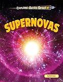 Supernovas (Explore Outer Space)