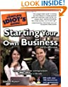 The Complete Idiot's Guide to Starting Your Own Business, 5th Edition