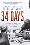 34 Days, Amos Harel and Avi Issacharoff, 0230614361