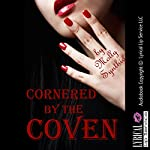Cornered by the Coven: A Group Sex Erotica Story with the Girls in Charge | Molly Synthia