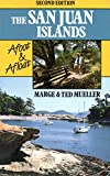 The San Juan Islands, Marge Mueller and Ted Mueller, 0898861578