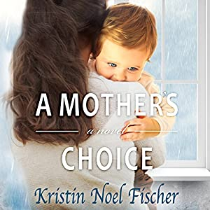 A Mother's Choice Audiobook