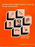 Alternating Current Circuit Analysis through Experimentation, Kenneth A. Fiske and James H. Harter, 0911908412