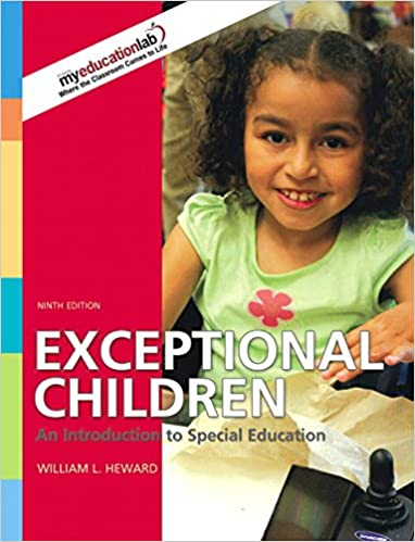 Exceptional Children An Introduction To Special Education Heward William L 9780135144367 Amazon Com Books