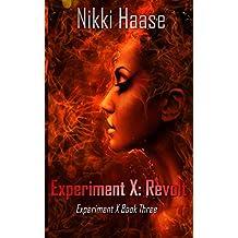 Experiment X: Revolt