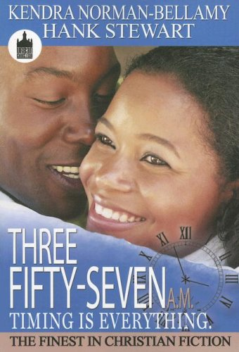 Three Fifty-Seven A.M. Timing Is Everything (Urban Christian)