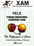 Florida Educational Leadership Exam, XAM Staff, 1581970722