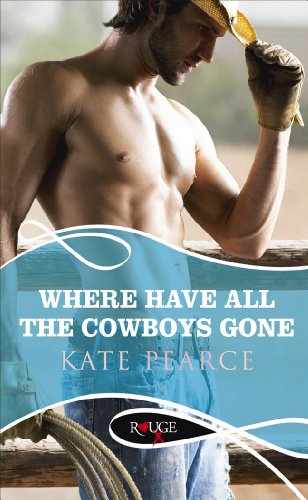 Where Have all the Cowboys Gone?: A Rouge Erotic Romance cover
