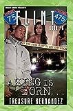 Flint: A King is Born, Book 6