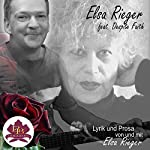 Lyrik und Prosa | Elsa Rieger