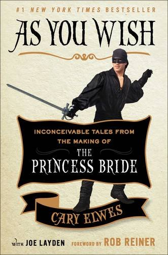 As You Wish: Inconceivable Tales from the Making of The Princess (Christopher Robin Costume Ideas)