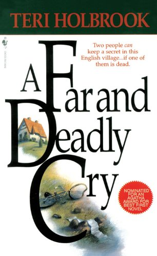 A Far and Deadly Cry: A Novel