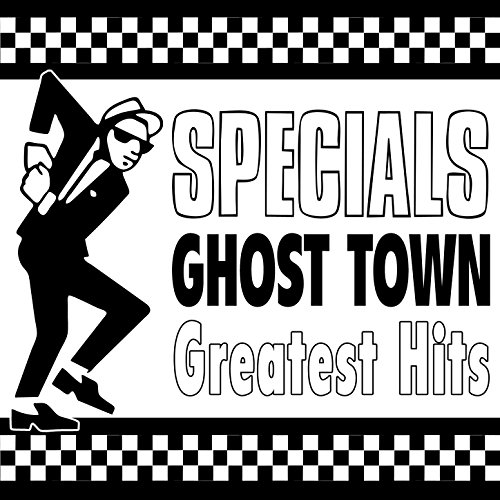 Ghost Town - Greatest Hits (Re...