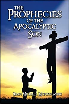 Book The Prophecies of the Apocalyptic Son