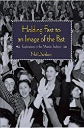Holding Fast to an Image of the Past: Explorations in the Marxist Tradition