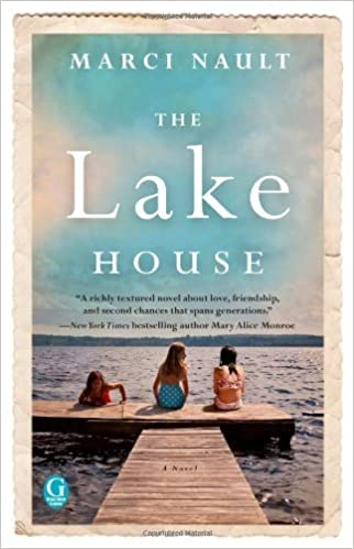 The Lake House by Nault, Marci (2013)