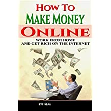 HOW TO MAKE MONEY ONLINE FROM HOME: DO YOU WANNA EARN ONLINE FROM NOT GONNA ANY WHERE FROM HOME IF YES SO HERE PRESENTING YOU EASIEST & BEST IDEAS OF EARNING ... THROUGH YOUR HOME BY NOT INVESTING A PINNY