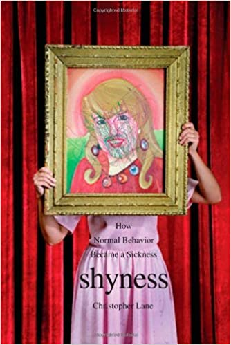 Shyness how normal behavior became a sickness kindle edition by shyness how normal behavior became a sickness kindle edition by christopher lane health fitness dieting kindle ebooks amazon fandeluxe Gallery