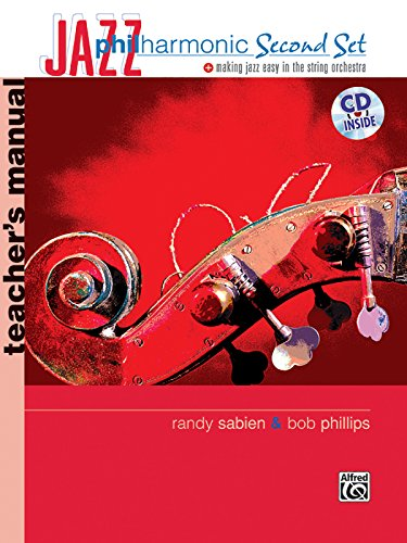 (Jazz Philharmonic Second Set: Teacher's Manual, Book & CD (Philharmonic Series))