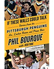 If These Walls Could Talk: Pittsburgh Penguins: Stories from the Pittsburgh Penguins Ice, Locker Room, and Press Box