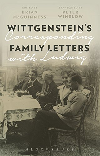 Wittgenstein's Family Letters: Corresponding with Ludwig by Bloomsbury Academic