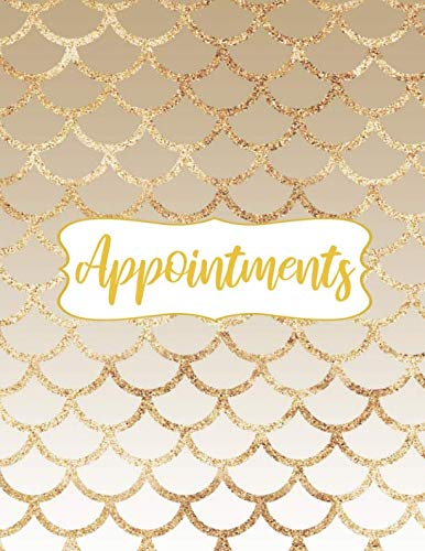 Appointments: Gold Glitter Ombre Mermaid Scales Appointment Notebook Planner with 15 Minute Increments Daily and Hourly - 7 Days Per Week - 52 Weeks - Undated Appointment Organizer Log Book  (8.5x11) (7 Minute Planner)