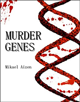 Murder Genes by [Aizen, Mikael]