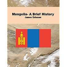 Mongolia- A Brief History