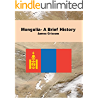 Mongolia- A Brief History