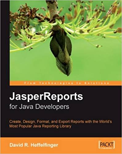 JasperReports for Java Developers