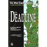 The Deadline: A Novel About Project Management