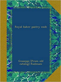 Book Royal baker pastry cook
