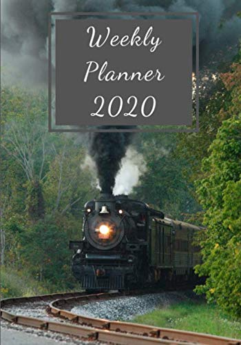"""Weekly Planner 2020: Organizer for Train and Locomotive Enthusiasts I Jan 1, 2020 to Dec 31 2020 I 7""""x10"""" Calendar I One Year Planner I 60 Pages + Yearly Overview"""