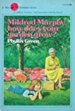 Mildred Murphy How Does Your Garden Grow?, Phyllis Green, 0440455901