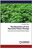 The Dynamics of U S Narcotics Policy Change, Felix Kumah-Abiwu, 3659002011