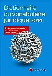 Dictionnaire du vocabulaire juridique 2014