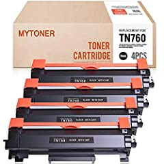 Name: Mytoner 4 Packs TN760 with CHIP replacement for Brother TN-760 (Brother HLL2350dw HLL2395dw DCPL2550dw MFCL2750dw HLL2390dw MFCL2710dw MFCL2750dwxl HLL2370dw Printer Toner Cartridge)  Color: Black  Repalcement for More Model: Brother TN...