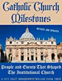 Catholic Church Milestones, William Frank Smith, 1608448215