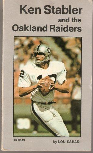 Raiders Oakland Ken (Ken Stabler and the Oakland Raiders)