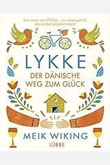LYKKE: Der dänische Weg zum Glück Hardcover