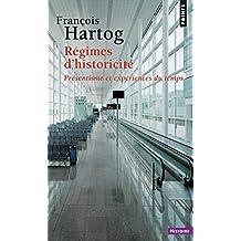 Régimes d'historicité [nouvelle édition]: Présentisme et expériences du temps