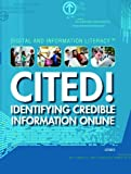 Cited!: Identifying Credible Information Online (Digital and Information Literacy)