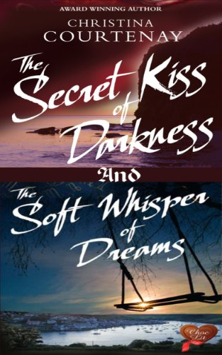book cover of The Secret Kiss of Darkness / The Soft Whisper of Dreams