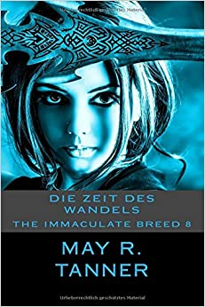 Book Die Zeit des Wandels: Volume 8 (The Immaculate Breed)