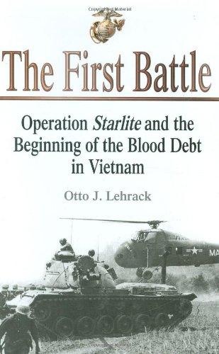 First Battle: Operation Starlite and the Beginning of the Blood Debt in Vietnam