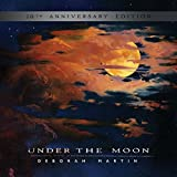 Under the Moon: 20th Anniversary Edition by Spotted Peccary